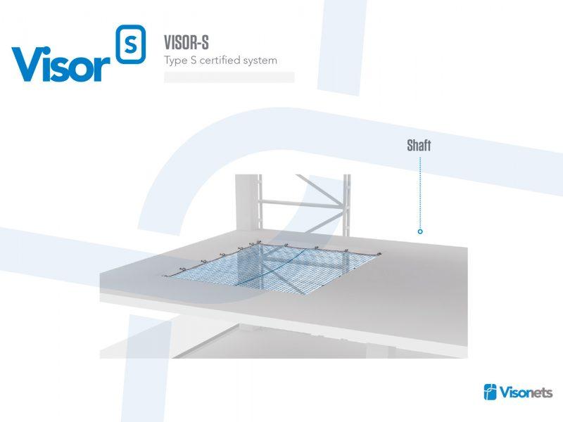 Safety Net Type S – Shaft – VISOR-S